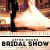 After Hours bridal show- Music Hall